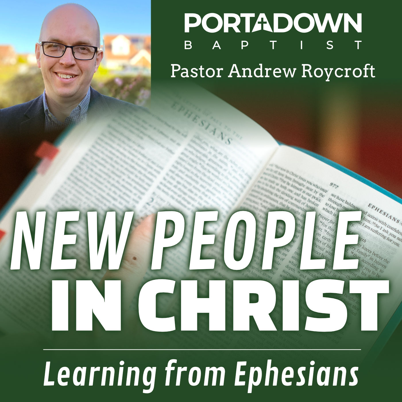 New People In Christ, Ephesians Bible Study Series
