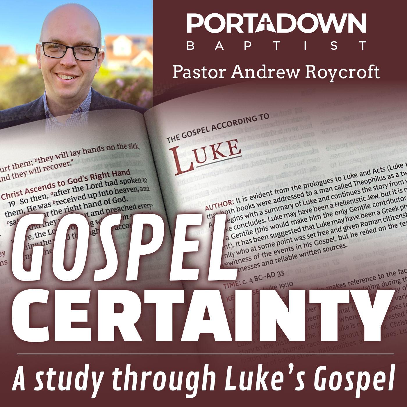 Gospel Certainty, Luke Bible Study Series