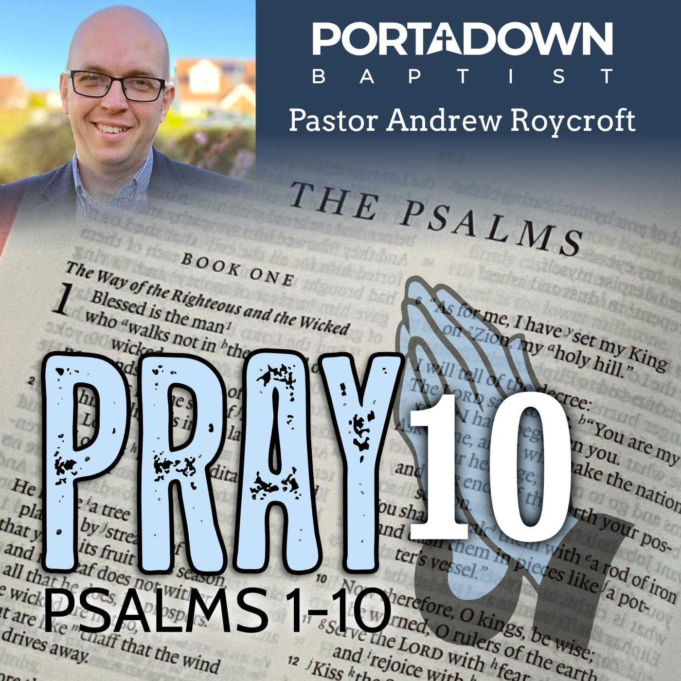 Pray 10, Psalms Bible Study Series